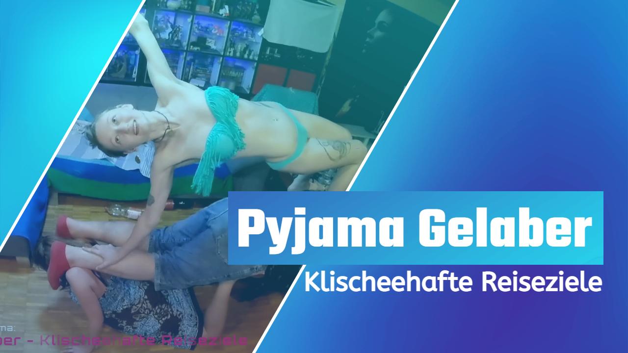 Pyjama Gelaber – Klischeehafte Reiseziele (Live Audio)